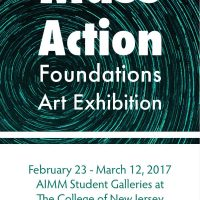 Mass Action: Foundations Student Exhibition running from 2/22-3/12
