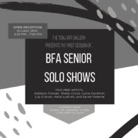 BFA Senior Solo Shows: Lily Gilston, Sarah Valente, Halle Luttrell, Lucia Gardiner, Addison Cooper, Shelly Crooz